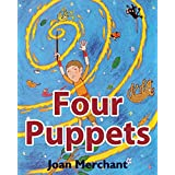 Four Puppets: picture book about bedtime stories for your kids to have pleasant minds and good sleep aids