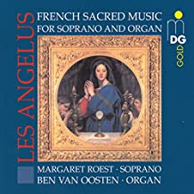 Les Angelus: French Sacred Music Soprano & Organ