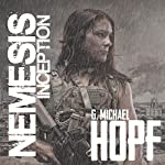 Nemesis: Inception | G. Michael Hopf