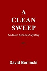 A Clean Sweep: An Aaron Asherfeld Mystery Kindle Edition