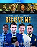 Believe Me in Blu-ray & DVD Mar 3