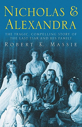 Nicholas and Alexandra (Tragic, Compelling Story of the Last Tsar and His Family)