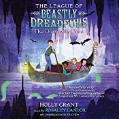 The Dastardly Deed: The League of Beastly Dreadfuls, Book 2 | Holly Grant