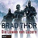Die Löwen von Luzern (Scot Harvath 1) Hörbuch von Brad Thor Gesprochen von: Matthias Lühn
