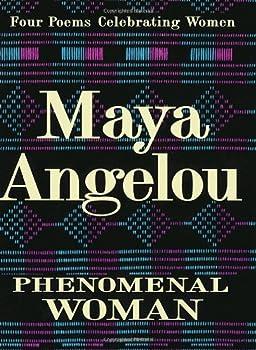 Phenomenal Woman: Four Poems Celebrating Women 0679439242 Book Cover