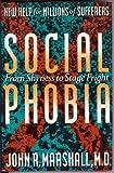 Social Phobia, John R. Marshall and Suzanne Lipsett, 0465072143