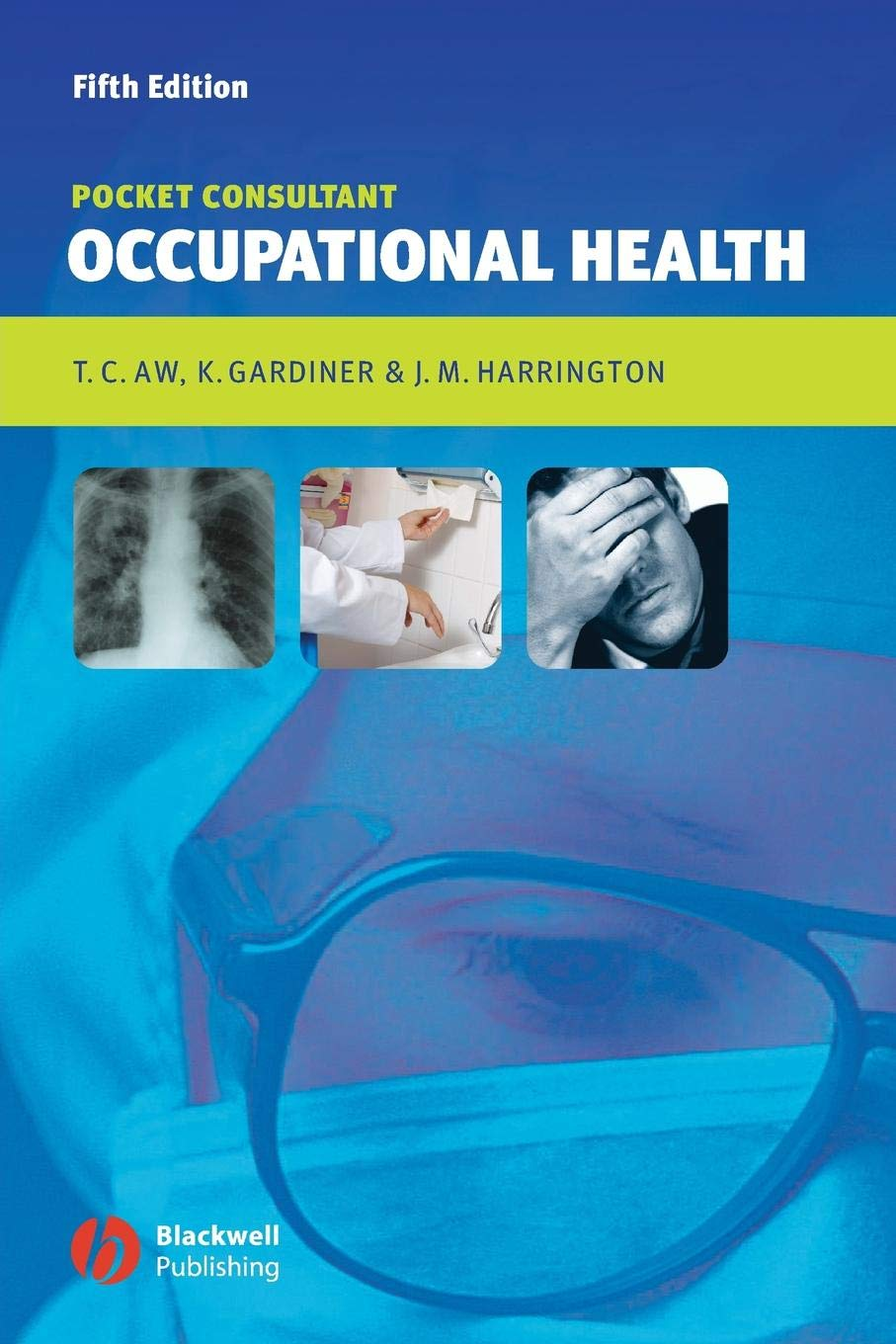 Occupational Health  Pocket Consultant 5th Edition