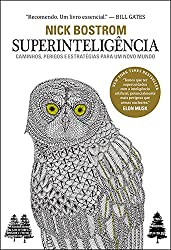 Superinteligência: Caminhos, perigos, estratégias (Portuguese Edition)