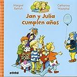 img - for Jan y Julia cumplena os (Spanish Edition) (Jan & Julia) book / textbook / text book