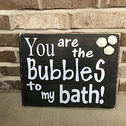 Amazoncom You Are The Bubbles To My Bath Rustic Bathroom Sign