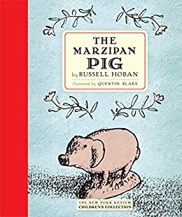 The Marzipan Pig by [Hoban, Russell]