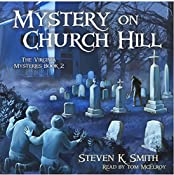 Mystery on Church Hill: The Virginia Mysteries, Book 2 | Steven K. Smith
