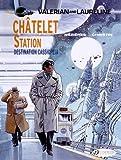 Valerian Volume 9 : Chatelet Station, Destination Cassiopeia (Valerian and Laureline)