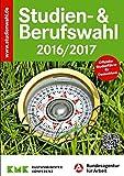 Studien- & Berufswahl 2016/2017: Informationen und Entscheidungshilfen