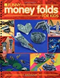 Funny Money Folds for Kids
