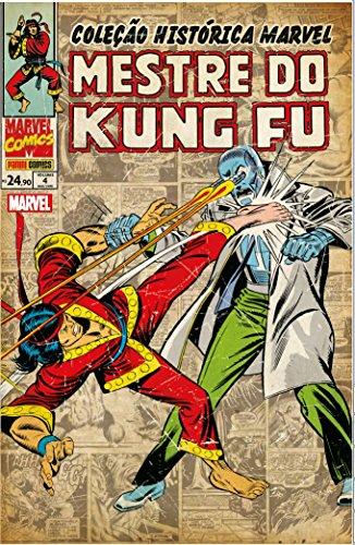Coleção Histórica Marvel. Mestre do Kung Fu - Volume 4