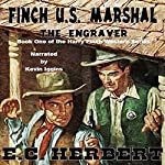 The Engraver: The Harry Finch Western Series, Book 1 | E.C. Herbert