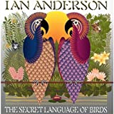 The Secret Language of Birds by Ian Anderson