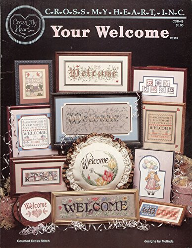 Your Welcome (Counted Cross Stitch Pattern designs by Melinda, (Welcome Counted Cross Stitch Pattern)