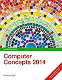 New Perspectives on Computer Concepts 2014, Enhanced: Comprehensive (Book Only), June Jamrich Parsons and Dan Oja, 1305260961
