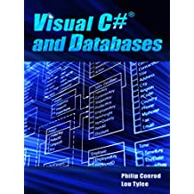 Visual C# and Databases: A Step-By-Step Database Programming Tutorial (English Edition)