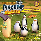 Operation: Helfende Flosse (Die Pinguine aus Madagascar 16) | Thomas Karallus