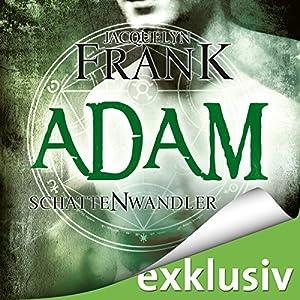 Adam (Schattenwandler 6) Hörbuch