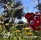 In Search of Spring: Jumble House Books (The Jumble Tufts Book 2)