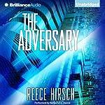The Adversary: Chris Bruen, Book 1 | Reece Hirsch