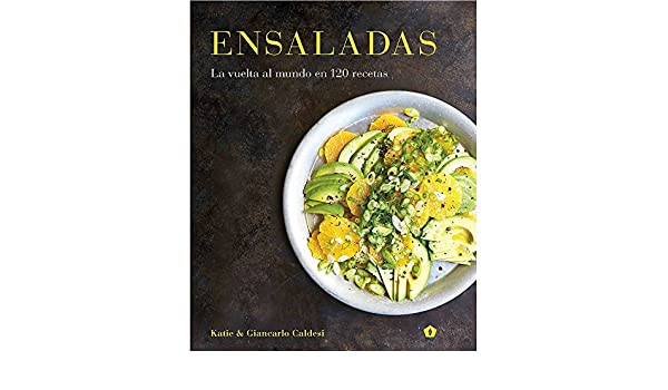 Ensaladas (Spanish Edition): Katie & Giancarlo Caldesi: 9788416407255: Amazon.com: Books