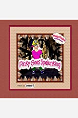 Pinky Goes Spelunking: Pinky Frink's Adventures by Granny J (2012-09-08) Paperback
