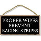 Honey Dew Gifts Proper Wipes Prevent Racing Stripes - 5 x 10 inch Hanging Funny Bathroom Signs, Wall Art, Decorative Wood Sig
