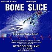 Bone Slice: Gina Mazzio, Book 7 | Bette Golden Lamb, J. J. Lamb