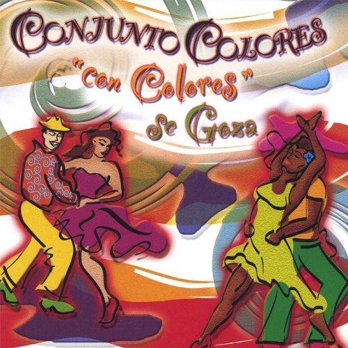 Amazon.com: Con Colores Se Goza: Conjunto Colores: MP3 Downloads