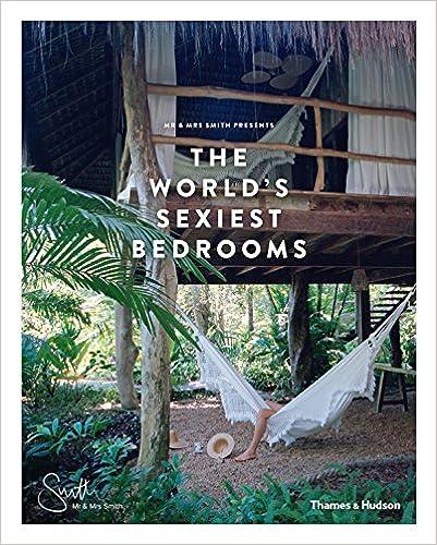 Ebook descarga gratuita Android Mr & Mrs Smith Presents The World's Sexiest Bedrooms