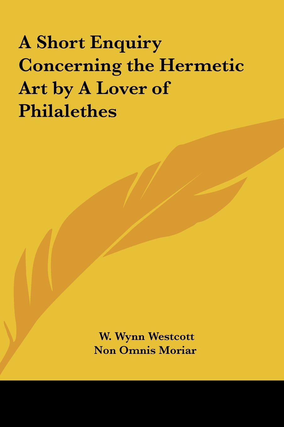 A Short Enquiry Concerning the Hermetic Art by A Lover of Philalethes PDF