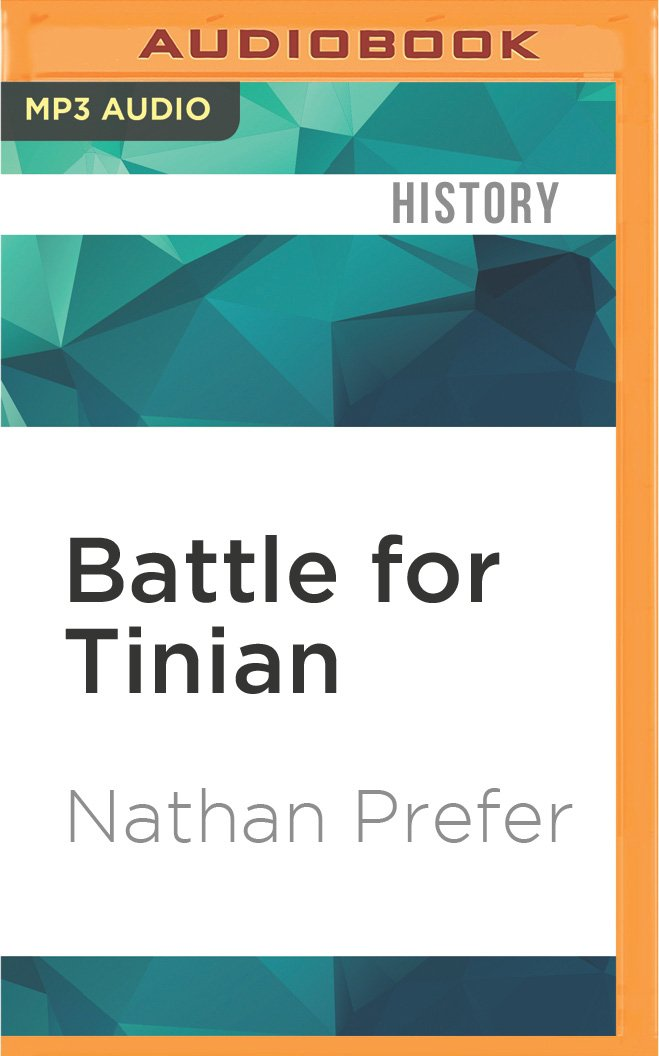 Download Battle for Tinian: Vital Stepping Stone in America's War Against Japan PDF