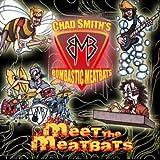 Chad Smith's Bombastic Meatbats: Meet The Meatbats [CD]