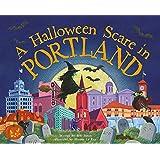 A Halloween Scare in Portland (Halloween Scare: Prepare If You Dare)