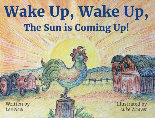 Sun Farms - Wake Up, Wake Up, The Sun is Coming Up!