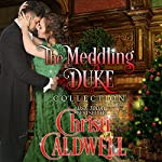 A Season of Love: The Meddling Duke Collection | Christi Caldwell