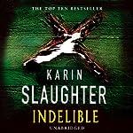Indelible | Karin Slaughter