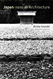 Japan-ness in Architecture (MIT Press)