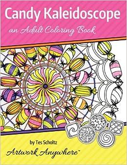 Amazon.com: Candy Kaleidoscope: an Adult Coloring Book (Mandalas ...