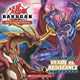 Vexos vs. Resistance, Bakugan and Tracey West, 0545155223