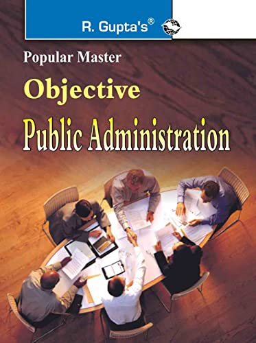 Objective Public Administration (Popular Master Guide)