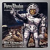 Die Laren - Teil 4 (Perry Rhodan Silber Edition 75) | Ernst Vlcek, William Voltz