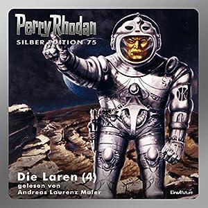 Die Laren - Teil 4 (Perry Rhodan Silber Edition 75) Hörbuch