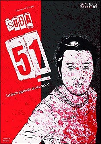 Scribd Téléchargement Gratuit Ebook Suda 51 Le Punk Japonais Du Jeu