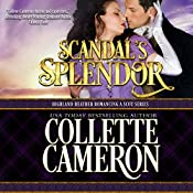 Scandal's Splendor | Collette Cameron